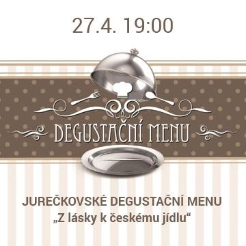 Zveme Vás na Jurečkovské degustační menu