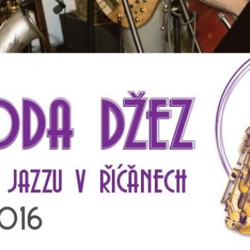 Sax&Rythm na Jurečku - Pohoda džez, aneb týden jazzu v Říčanech